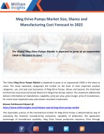 Mag Drive Pumps Market Size, Shares and Manufacturing Cost Forecast to 2022