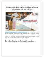 What are the Best Staff scheduling software which user can use easily?
