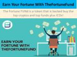 Earn Your Fortune With TheFortuneFund