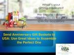 Send Anniversary Gift Baskets to USA: Use Great Ideas to Assemble the Perfect One