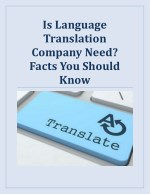 Is Language Translation Company Need? Facts You Should Know