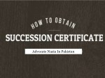 How Can I Get Succession Certificate In Pakistan