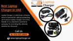 Buy best Laptop Charger in all parts of UAE at cheap price, Call @ 0544474009