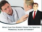 What Can You Expect From You Newton Personal Injury Attorney?
