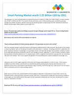 Growing Need for Business Agility is Expected to Drive the Growth of the Smart Parking Market
