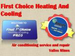 First Choice Heating And Cooling Services in Valles Mines
