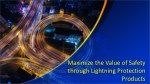 Maximize the Value of Safety through Lightning Protection Products