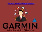 Garmin Aviation Maps Support Service Call On @  1-844-441-2440