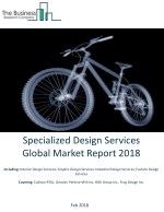 Specialized Design Services Global Market Report 2018