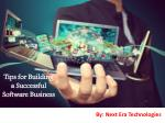 Tips for Building a Successful Software Business - Next Era Technologies