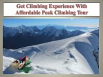 Get Climbing Experience With Affordable Peak Climbing Tour
