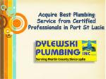 Acquire Best Plumbing Service from Certified Professionals in Port St Lucie