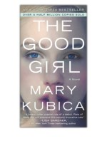 [PDF] Free Download The Good Girl By Mary Kubica