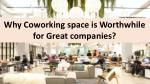 Why Coworking space is Worthwhile for Great companies?