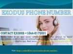 Exodus phone number 1(844)-617-9531 available in USA
