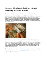 Success With Sports Betting - Internet Gambling For Cash Profits!