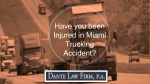 Have you been Injured in Miami Trucking Accident