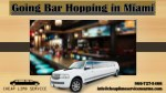 Going Bar Hopping in Miami With Limo Service Miami