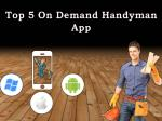 Top 5 On Demand Handyman App