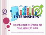 Internship for Your Career in India 2018 - India Alive
