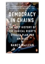 [PDF] Free Download Democracy in Chains By Nancy MacLean