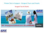 Private Taxi in Gurgaon - Gurgaon Tours and Travels