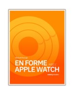 [PDF] Free Download En forme avec l'Apple Watch By Mickaël Bazoge