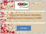 About Go-On Events Wedding Management Company in Delhi