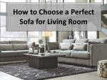 How to Choose a Perfect Sofa for Living Room