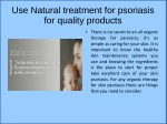 Use natural treatment for psoriasis for quality products