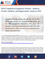 Well Completion Equipment Market Analysis, Manufacturing Cost Structure, Growth Opportunities and Restraint 2022