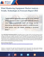 Wind Monitoring Equipment Market - Industry Analysis, Size, Share, Growth, Trends, and Forecasts 2022