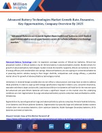 Advanced Battery Technologies Market Growth Rate, Dynamics, Key Opportunities, Company Overview By 2025