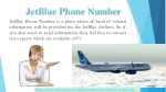 Contact JetBlue Phone Number Experts for JetBlue Airline Concerns
