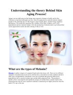 Understanding the theory Behind Skin Aging Process!