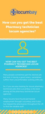 How can you get the best Pharmacy technician locum agencies?