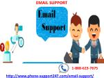 Can't sign in to your email account, erase your hindrance at email support 1-888-623-7675