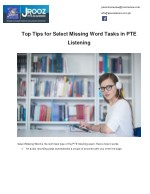 Top Tips for Select Missing Word Tasks in PTE Listening