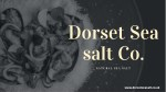 Natural Sea Salt Online - Dorset Sea salt Co