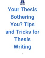 Your Thesis Bothering You? Tips and Tricks for Thesis Writing