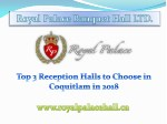 Top 3 Reception Halls to Choose in Coquitlam in 2018