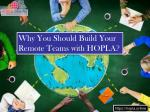 Why you should build your remote teams with hopla