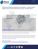 Animal Feed Additives Market Research Report - Industry Analysis and Forecast to 2022