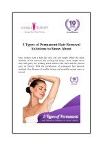 3 Types of Permanent Hair Removal Solutions to Know About