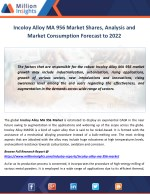 Incoloy Alloy MA 956 Market Shares, Analysis and Market Consumption Forecast to 2022