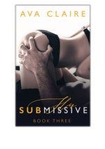 [PDF] Free Download His Submissive By Ava Claire