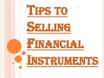 Stages You Need to Take Before You Can Start Selling Financial Instruments