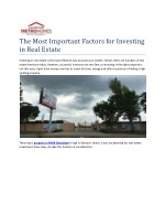 Investing in real estate is the most effective way to boost your wealth. Hence, there are numbers of real estate investo