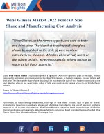 Wine Glasses Market Share by Manufacturers, Trends and Distributor Analysis to 2022 Forecast
