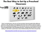 The Best Way to Set-Up a Preschool Classroom